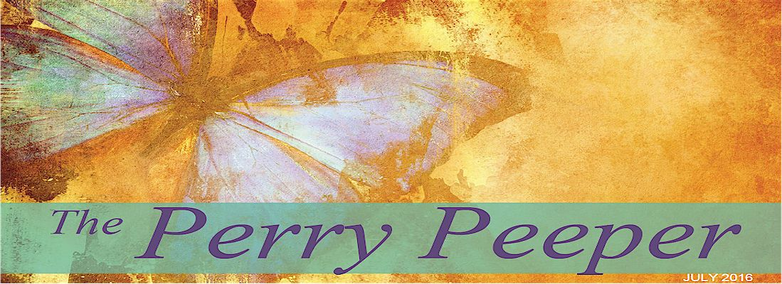 Perry Peeper Newsletter - July  2016